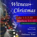 Witness Christmas: An Intimate Celebration of Scripture and Song Audiobook