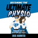 Becoming the ultimate physio, Nick Schuster