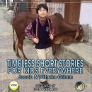 Timeless Short Stories - For Kids Everywhere Audiobook