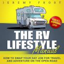 The RV Lifestyle Manual: Living as a Boondocking Expert - How to Swap Your Day Job for Travel and Ad Audiobook
