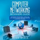 Computer Networking Beginners Guide Audiobook