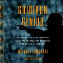 Gridiron Genius: A Master Class in Winning Championships and Building Dynasties in the NFL, Michael Lombardi