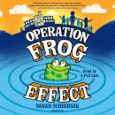Operation Frog Effect Audiobook
