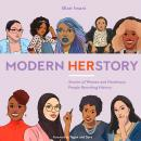 Modern HERstory: Stories of Women and Nonbinary People Rewriting History, Blair Imani