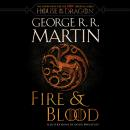 Fire & Blood: 300 Years Before A Game of Thrones (A Targaryen History), George R.R. Martin