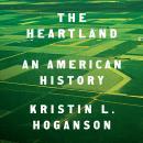 The Heartland: An American History Audiobook