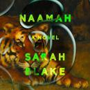 Naamah: A Novel Audiobook