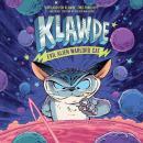 Klawde: Evil Alien Warlord Cat #1 Audiobook