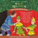 Magic Tree House Collection: Books 25-32: Stage Fright on a Summer Night; Good Morning, Gorillas; Th Audiobook
