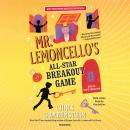 Mr. Lemoncello's All-Star Breakout Game  Audiobook