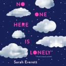 No One Here is Lonely Audiobook
