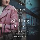The Spies of Shilling Lane: A Novel Audiobook