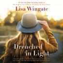 Drenched in Light, Lisa Wingate