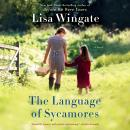 The Language of Sycamores Audiobook