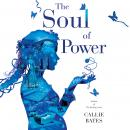 The Soul of Power Audiobook