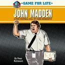 Game for Life: John Madden Audiobook