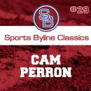 Sports Byline: Cam Perron Audiobook