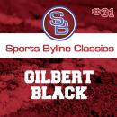 Sports Byline: Gilbert Black Audiobook