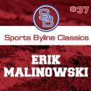 Sports Byline: Erik Malinowski Audiobook