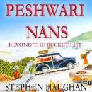 Peshwari Nans: Beyond the Bucket List Audiobook