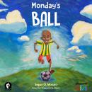 Monday's Ball, Segun O Mosuro