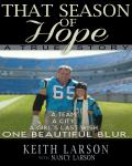 That Season of Hope: A Team. A City. A Dying Girl's Last Wish. Audiobook