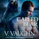 Called by the Bear 3, V. Vaughn