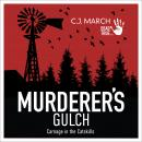 Murderer's Gulch: Carnage in the Catskills Audiobook