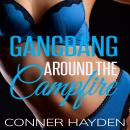 Gangbang around the Campfire, Conner Hayden