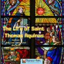 LIfe of Saint Thomas Aquinas, Bob Lord, Penny Lord