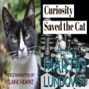 Curiosity Saved the Cat Audiobook
