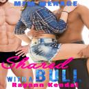 Shared with a Bull: BBC Hotwife, Rayann Kendal, Hedon Press