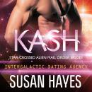 Kash: Star-Crossed Alien Mail Order Brides: Intergalactic Dating Agency