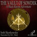 The Vault of Sowdek: A Black Raven Adventure Audiobook