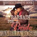Bargain For A Bride: Mail Order Bride Historical Western Romance, Amelia Rose