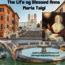 Life of Blessed Anna Maria Taigi, Bob And Penny Lord