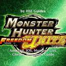 Monster Hunter Freedom Unite, Android, IOS, Monster List, Cheats, Weapons, Guide Audiobook