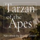 Tarzan of the Apes: The First Tarzan Book, Edgar Rice Burroughs