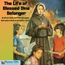 Life of Blessed Dina Belanger, Bob Lord, Penny Lord