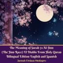 The Meaning of Surah 72 Al-Jinn (The Jinn Race) El Diablo From Holy Quran Bilingual Edition English  Audiobook