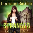 Tales of Telenia: Stranded Audiobook