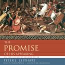 Promise of His Appearing: An Exposition of Second Peter, Peter Leithart
