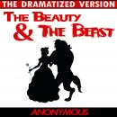Beauty and the Beast - The Dramatized Version Audiobook