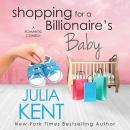 Shopping for a Billionaire's Baby Audiobook