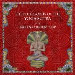 The Philosophy of the Yoga Sutra with Karen O'Brien-Kop Audiobook