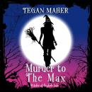 Murder to the Max Audiobook