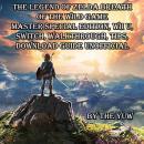 The Legend of Zelda Breath of the Wild Audiobook