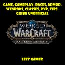 World of Warcraft Battle for Azeroth Game, Gameplay, Races, Armor, Weapons, Classes, PvP, Tips, Guid Audiobook