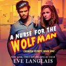 A Nurse for the Wolfman Audiobook