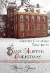A Jane Austen Christmas: Regency Christmas Traditions Audiobook